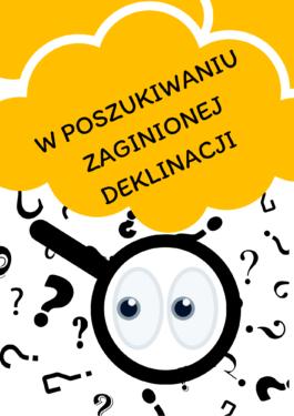 Gdzie-jest-Deklinacja-karta-pracy-język-polski-przypadki