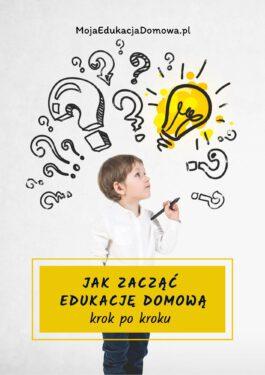 E-book Jak zacząć edukację domową krok po kroku