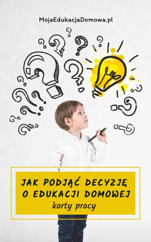 okładka Jak podjąć decyzję o edukacji domowej - karty pracy