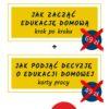 zestaw e-booków edukacja domowa - jak zacząć edukację domową i jak podjąć decyzję o edukacji domowej karty pracy